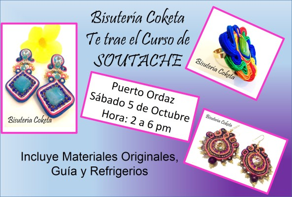 Cursos de Soutache. Puerto Ordaz. Sábado 5 de Octubre. APARTA TU CUPO CON TIEMPO!!