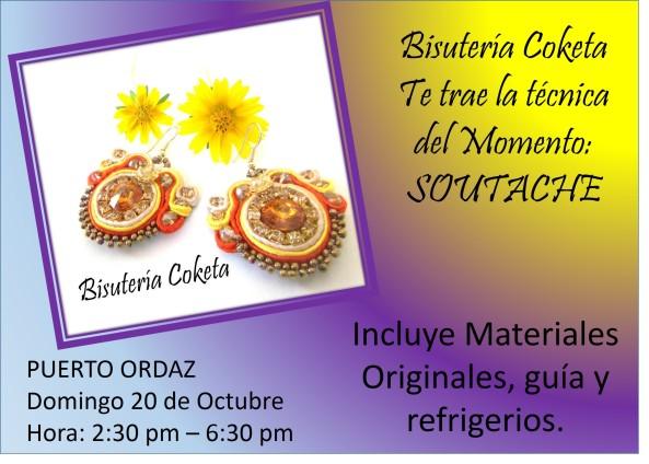 Curso de Soutache. Puerto Ordaz. Domingo 20 de Octubre. Aparta tu cupo con tiempo. Déjanos tu correo.
